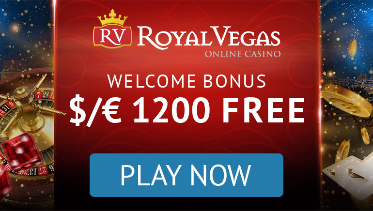 Royal Vegas Casino - ბონუს პაკეტი €1200